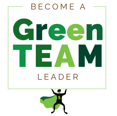 Become a Green Team Leader!